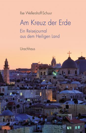 Am Kreuz der Erde  Ilse Wellershoff-Schuur