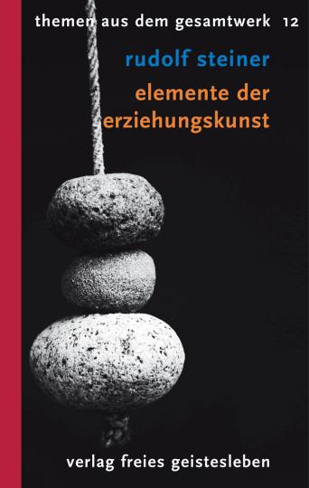 Elemente der Erziehungskunst  Rudolf Steiner