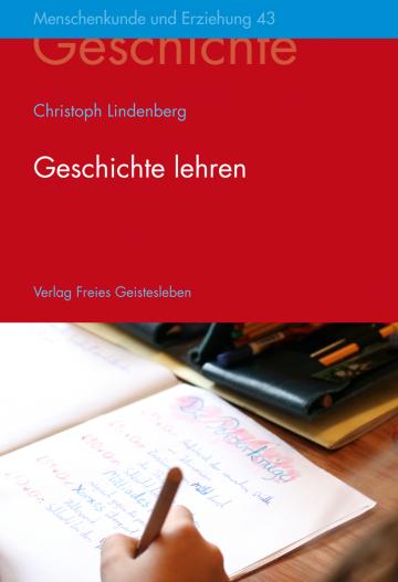 Geschichte lehren  Christoph Lindenberg