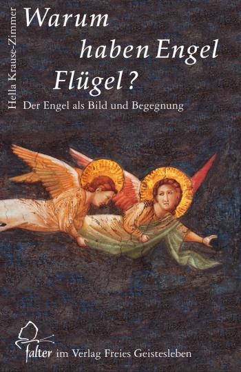 Warum haben Engel Flügel?  Hella Krause-Zimmer