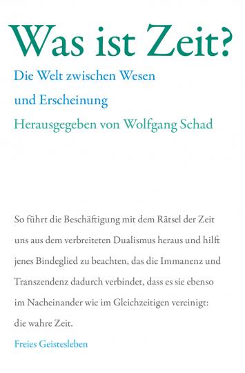 Was ist Zeit?   Prof. Dr. Wolfgang Schad