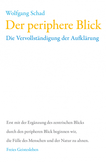 Der periphere Blick  Prof. Dr. Wolfgang Schad