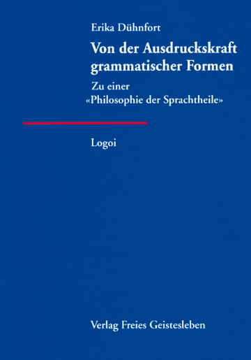 Von der Ausdruckskraft grammatischer Formen  Erika Dühnfort   Manfred Krüger