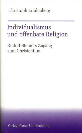 Individualismus und offenbare Religion  Christoph Lindenberg