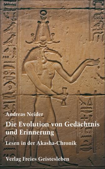 Die Evolution von Gedächtnis und Erinnerung  Andreas Neider