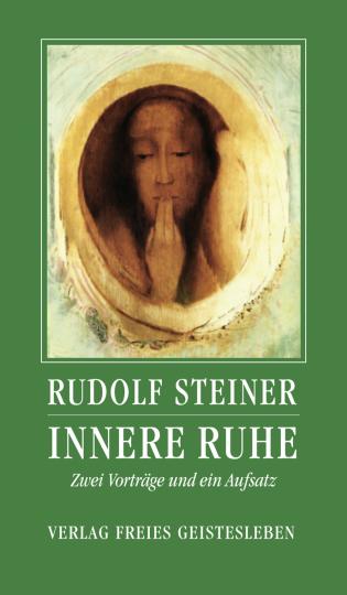 Innere Ruhe  Rudolf Steiner   Andreas Neider