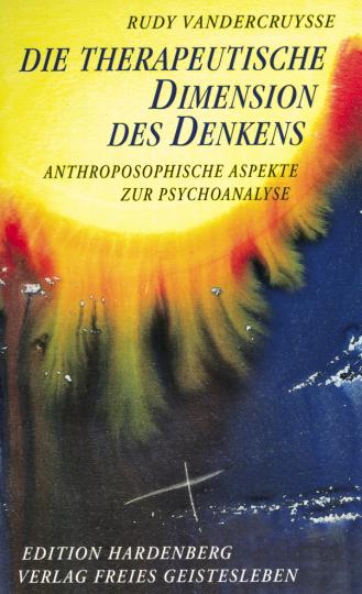 Die therapeutische Dimension des Denkens  Rudy Vandercruysse
