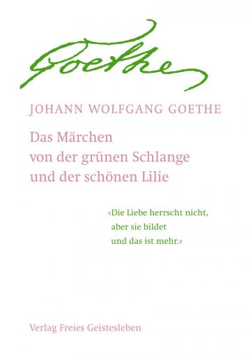 Das Märchen von der grünen Schlange und der schönen Lilie  Johann Wolfgang von Goethe   Jean-Claude Lin