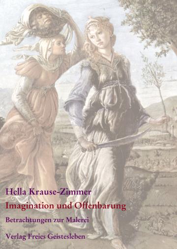 Imagination und Offenbarung  Hella Krause-Zimmer   Jean-Claude Lin ,  Evelies Schmidt