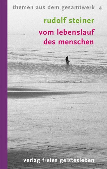 Vom Lebenslauf des Menschen  Rudolf Steiner   Erhard Fucke