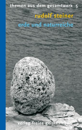 Erde und Naturreiche  Rudolf Steiner   Hans Heinze