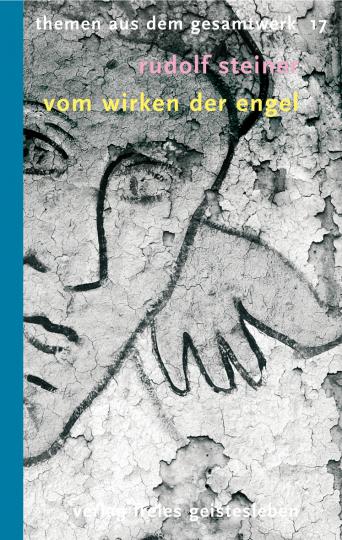 Vom Wirken der Engel  Rudolf Steiner   Wolf-Ulrich Klünker