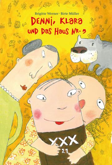 Denni, Klara und das Haus Nr.5  Brigitte Werner    Birte Müller