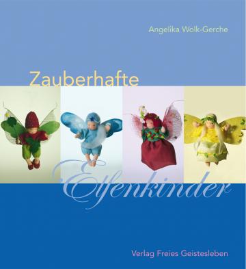 Zauberhafte Elfenkinder  Angelika Wolk-Gerche