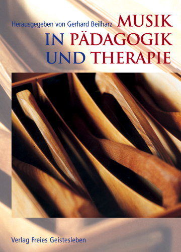 Musik in Pädagogik und Therapie   Gerhard Beilharz