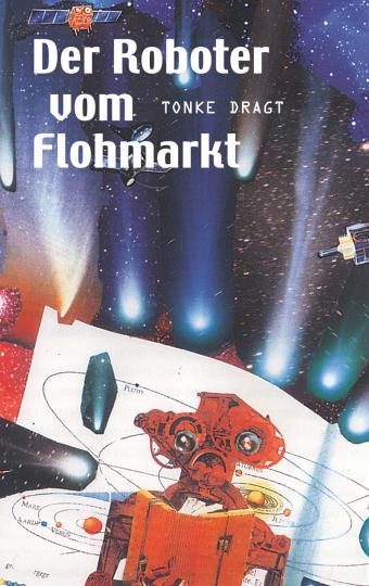Der Roboter vom Flohmarkt / Route Z  Tonke Dragt    Tonke Dragt