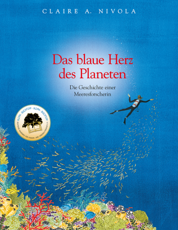 Das blaue Herz des Planeten  Claire A. Nivola