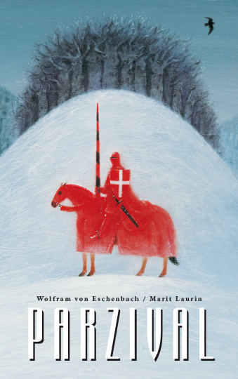 Parzival auf der Suche nach dem Gral  Wolfram von Eschenbach