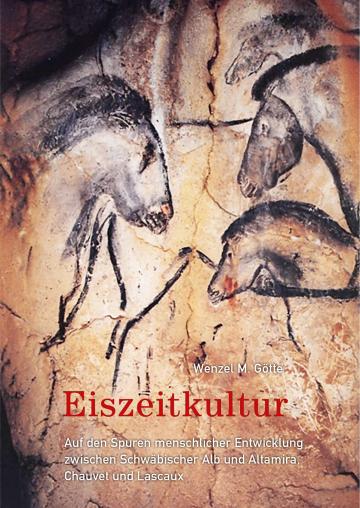 Eiszeitkultur  Wenzel M. Götte