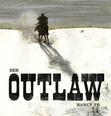 Der Outlaw  Nancy Vo