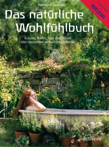 Das natürliche Wohlfühlbuch Hannegret Bausinger