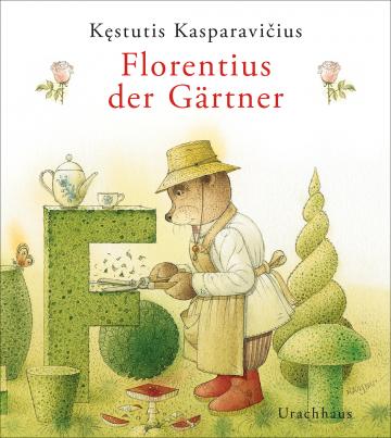 Florentius der Gärtner Kęstutis Kasparavičius