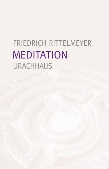 Meditation Friedrich Rittelmeyer