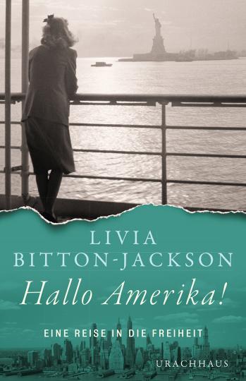 Hallo Amerika!  Livia Bitton-Jackson
