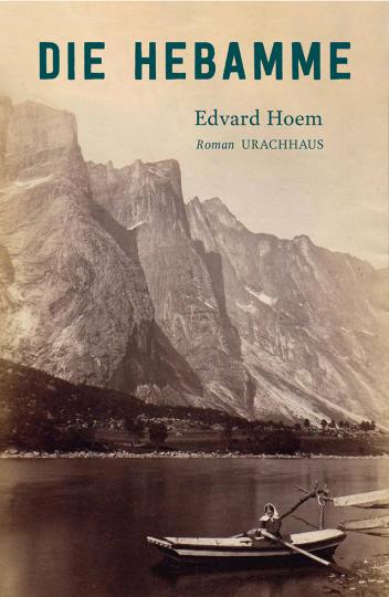 Die Hebamme  Edvard Hoem
