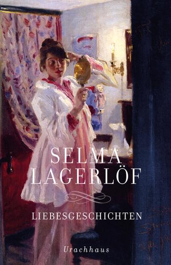 Liebesgeschichten  Selma Lagerlöf