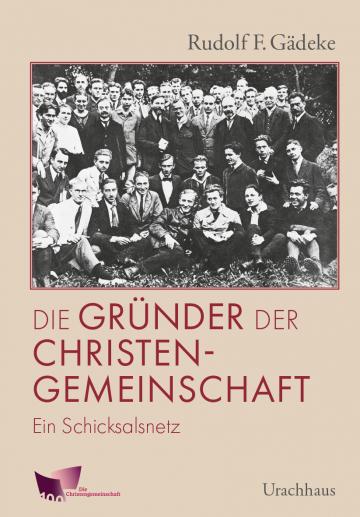 Die Gründer der Christengemeinschaft  Rudolf Gädeke