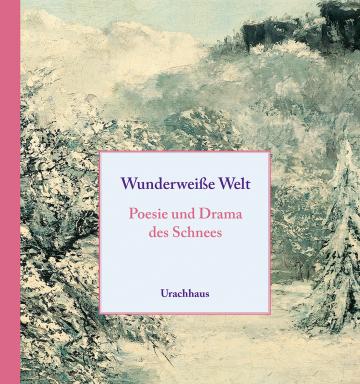 Wunderweiße Welt   Michael Ladwein ,  Ulrike Ladwein