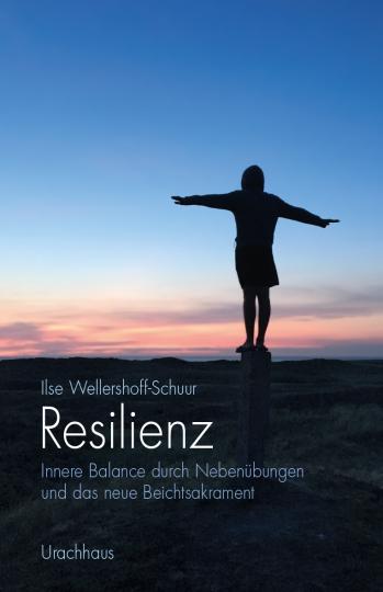 Resilienz  Ilse Wellershoff-Schuur
