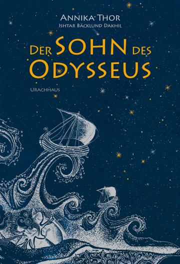 Der Sohn des Odysseus  Annika Thor    Ishtar Bäcklund Dakhil