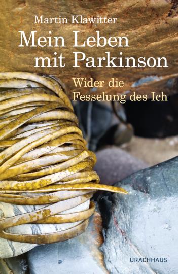 Mein Leben mit Parkinson  Martin Klawitter