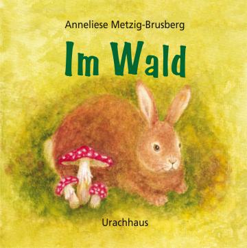 Im Wald  Anneliese Metzig-Brusberg