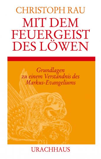 Mit dem Feuergeist des Löwen  Christoph Rau