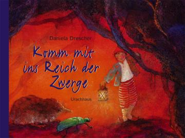 Komm mit ins Reich der Zwerge  Daniela Drescher