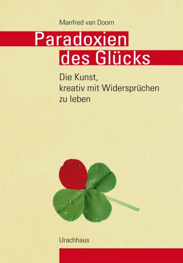Paradoxien des Glücks  Manfred van Doorn