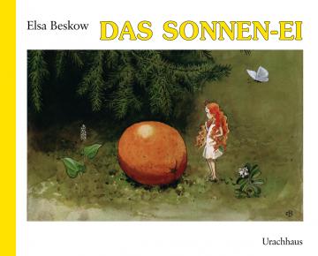 Das Sonnenei Elsa Beskow
