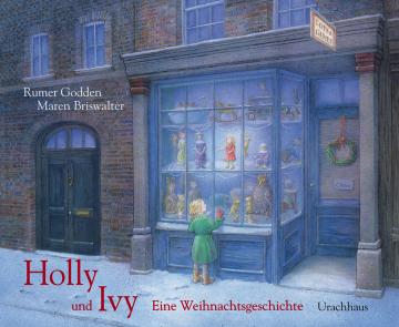 Holly und Ivy  Margaret Rumer Godden    Maren Briswalter
