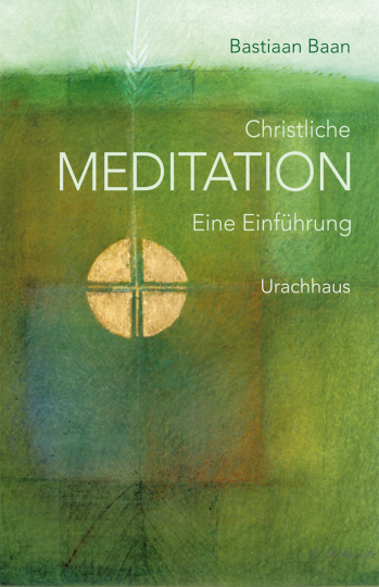 Christliche Meditation  Bastiaan Baan