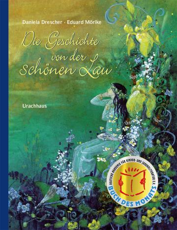 Die Geschichte von der schönen Lau  Eduard Mörike    Daniela Drescher