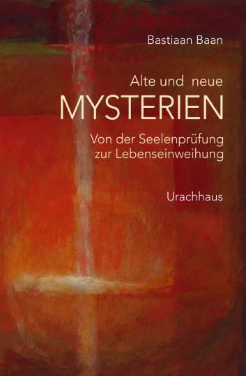Alte und neue Mysterien  Bastiaan Baan