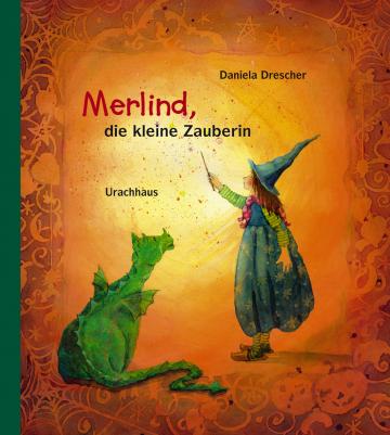 Merlind, die kleine Zauberin  Daniela Drescher