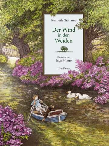 Der Wind in den Weiden  Kenneth Grahame    Inga Moore