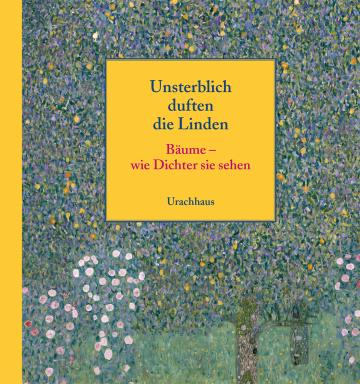 Unsterblich duften die Linden   Olaf Daecke