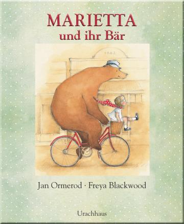 Marietta und ihr Bär  Jan Ormerod    Freya Blackwood