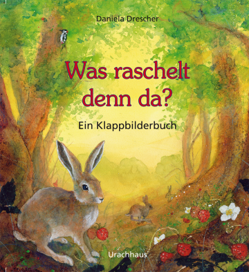 Was raschelt denn da? Daniela Drescher