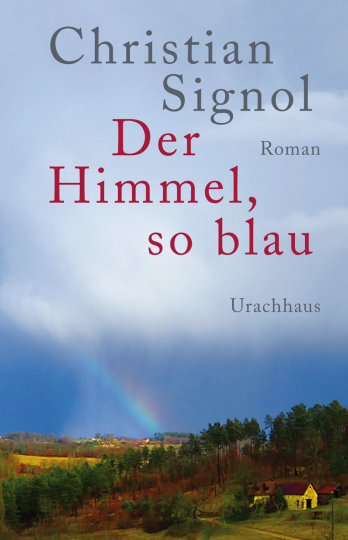 Der Himmel, so blau Christian Signol